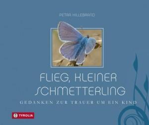 Flieg, kleiner Schmetterling Foto Tyrolia Verlag