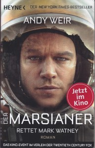 Der Marsianer - Rettet Mark Watney, Andy Weir, Foto: Margarete Rosen