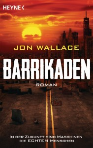 Barrikaden, Jon Wallace, Foto: Randomhouse