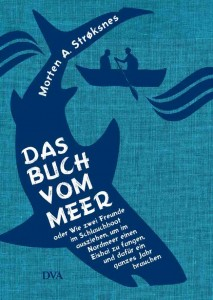 Das Buch vom Meer von Morten A. Stroksnes, Foto: Randomhouse