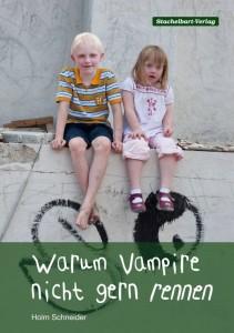 Warum Vampire nicht gern rennen. Foto: Stachelbart-Verlag